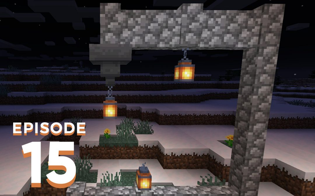 The Spawn Chunks 015: Hold My Torch