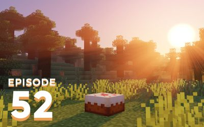 The Spawn Chunks 052: Have Our Cake And Eat It Too