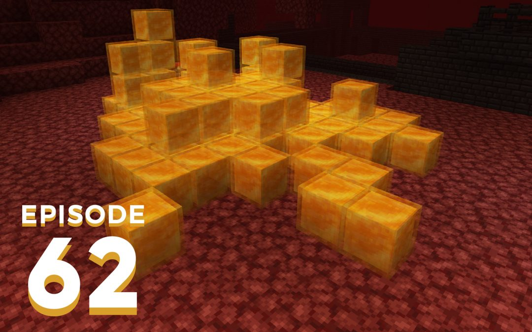 The Spawn Chunks 062: Hoglin the Honey Block