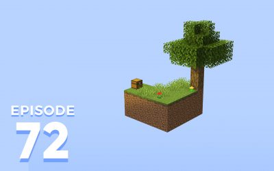 The Spawn Chunks 072: A Skyblock Leap Toward Modded Minecraft