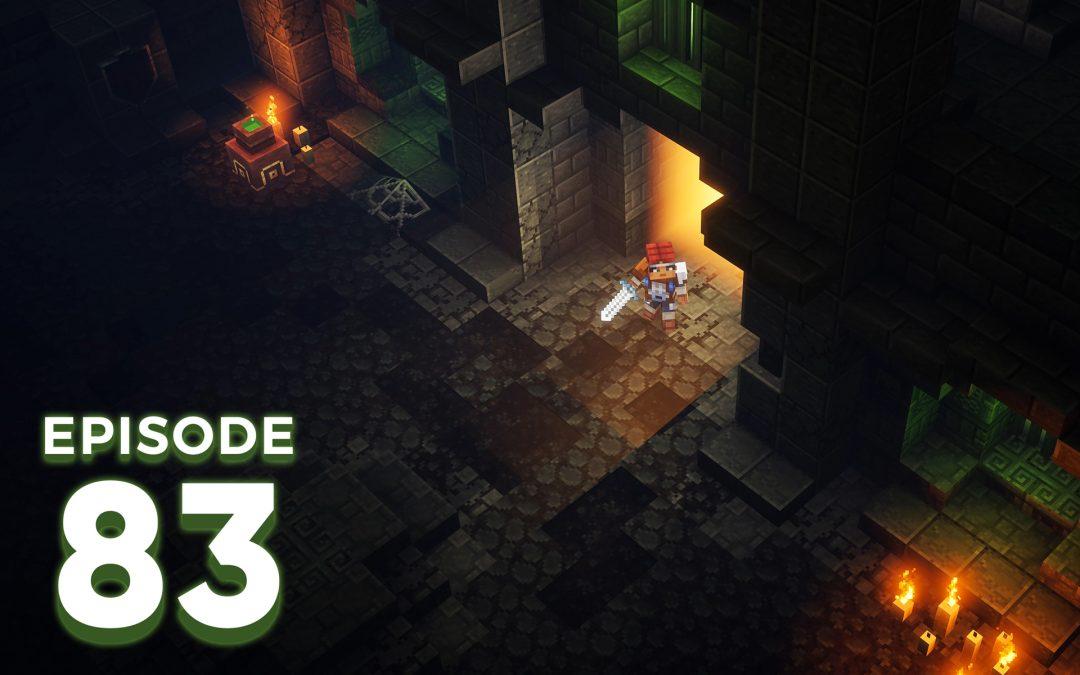 The Spawn Chunks 083: Minecraft Dungeons Beta