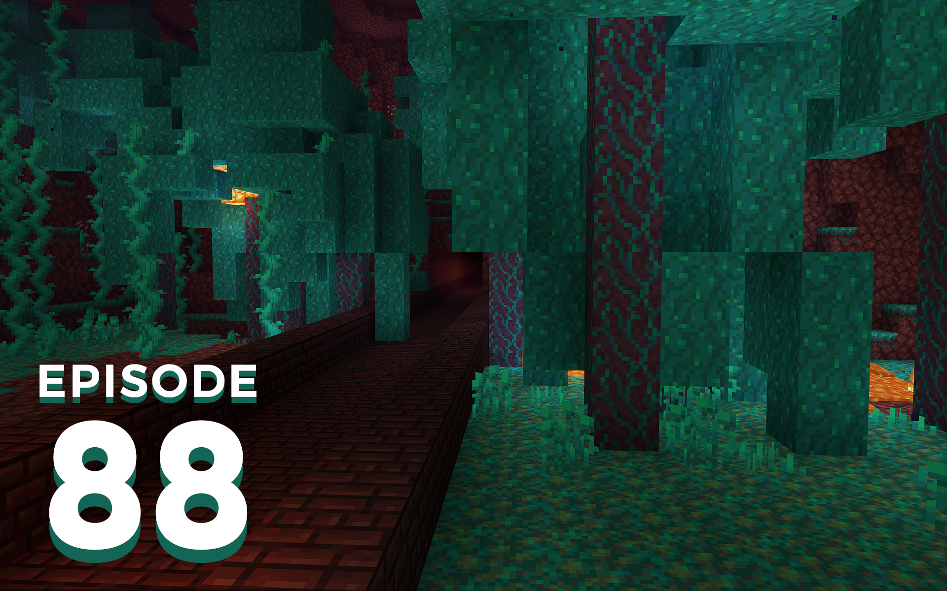 The Spawn Chunks 088: Looking Ahead In The Nether