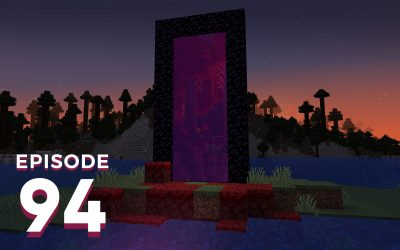 The Spawn Chunks 094: Queue The Nether Update