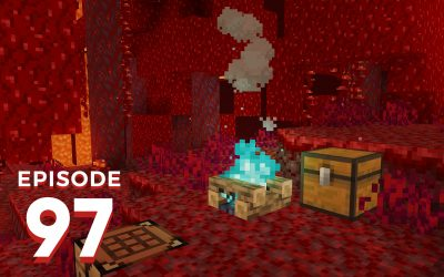 The Spawn Chunks 097: Nether Survival Is The New Hotness