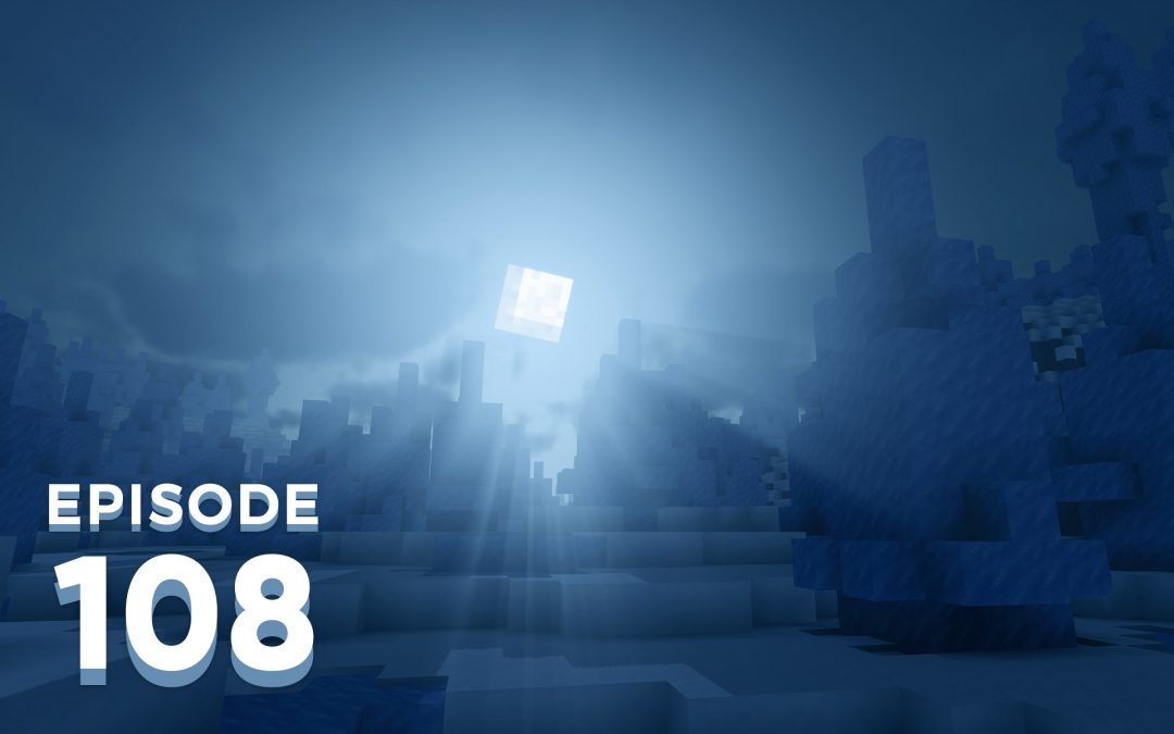 The Spawn Chunks 108: Iceology For Beginners