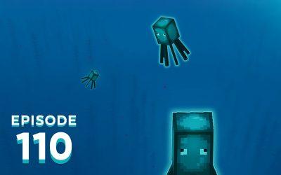 The Spawn Chunks 110: A Glow Squid Glow-up